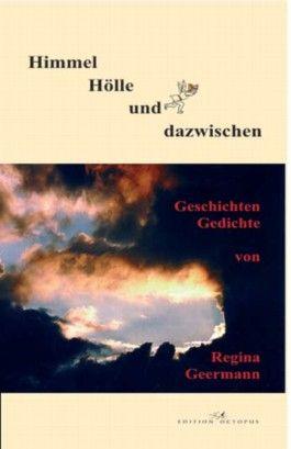 Himmel - Hölle und dazwischen