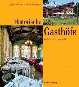 Historische Gasthöfe in Sachsen-Anhalt