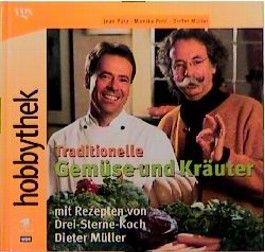 Hobbythek Traditionelle Gemüse und Kräuter