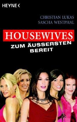 Housewives - zum Äußersten bereit