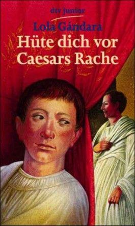 Hüte dich vor Caesars Rache