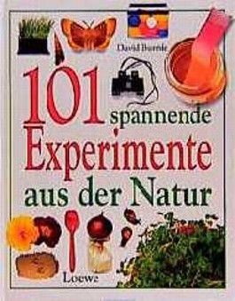 Hunderteins spannende Experimente aus der Natur