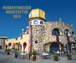 Hundertwasser Architektur 2013