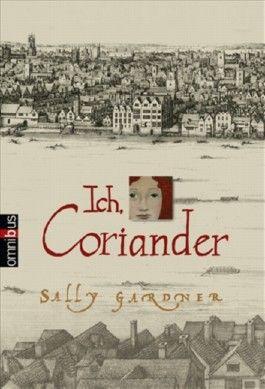 Ich, Coriander