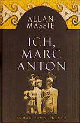 Ich, Marc Anton