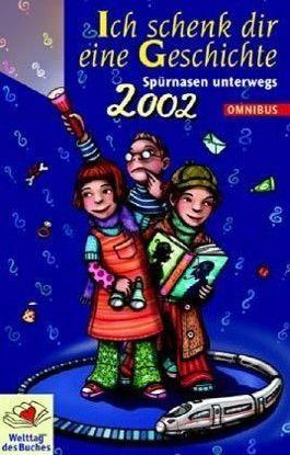 Ich schenk dir eine Geschichte 2002, Welttag des Buches