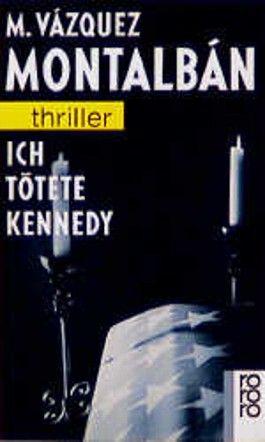 Ich tötete Kennedy