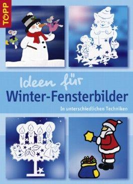Ideen für Winter-Fensterbilder
