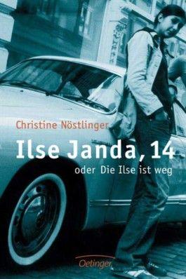 Ilse Janda, 14 oder Die Ilse ist weg