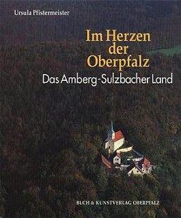 Im Herzen der Oberpfalz