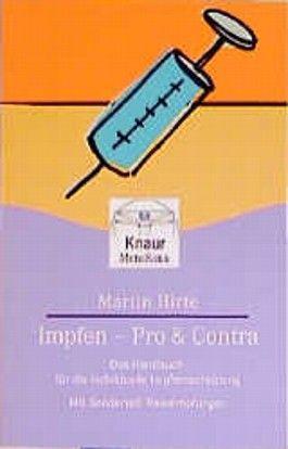 Impfen - Pro und Contra