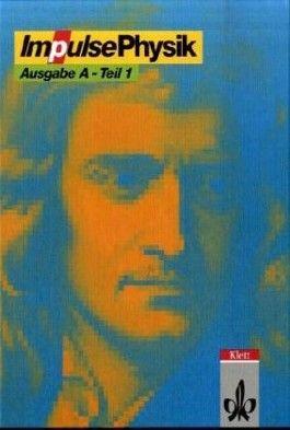 Impulse Physik 1 - Ausgabe A