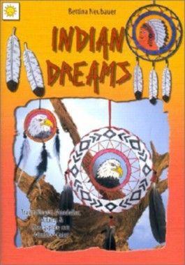 Indian Dreams