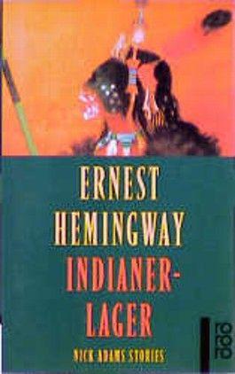 Indianerlager By Hemingway, Ernest