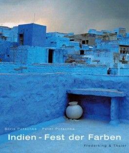 Indien - Fest der Farben