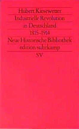 Industrielle Revolution in Deutschland 1815-1914