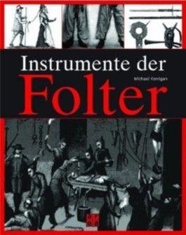 Instrumente der Folter