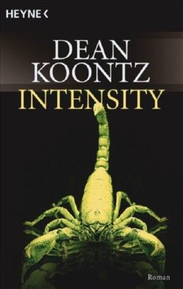 intensity von dean koontz bei lovelybooks krimi und thriller. Black Bedroom Furniture Sets. Home Design Ideas