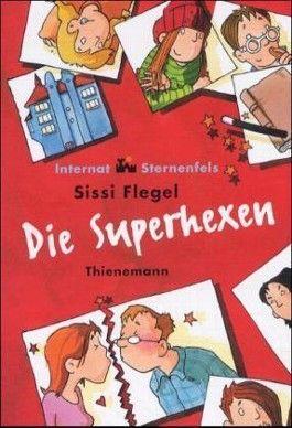 Internat Sternenfels, Die Superhexen