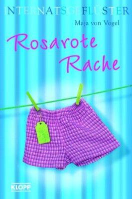 Internatsgeflüster - Rosarote Rache