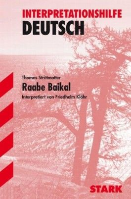 Interpretationshilfe Deutsch / Raabe Baikal