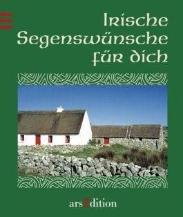 Irische Segenswünsche für dich