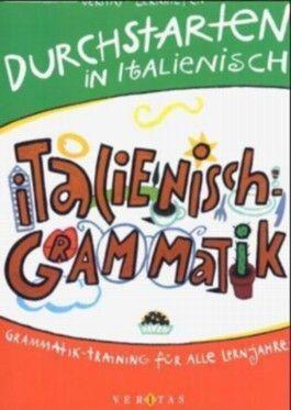 Italienisch Grammatik für alle Lernjahre