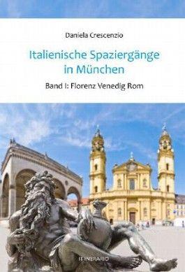 Italienische Spaziergänge in München