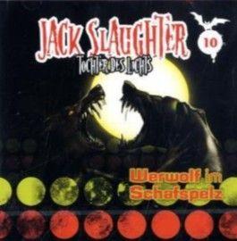Jack Slaughter, Tochter des Lichts - Werwolf im Schafspelz, 1 Audio-CD