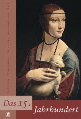 Jahrhunderte der Kunst / Das 15. Jahrhundert