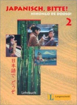 Japanisch, bitte! Nihongo de dooso, Band 2 - Lehrbuch