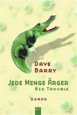 Jede Menge Ärger - Big trouble