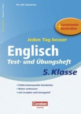 Jeden Tag besser - Englisch / 5. Schuljahr - Test- und Übungsheft mit Lernplan und Lernstandskontrollen