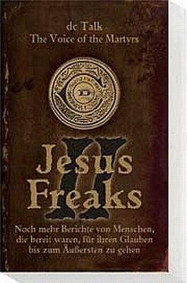 Jesus Freaks II