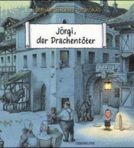 Jörgi, der Drachentöter