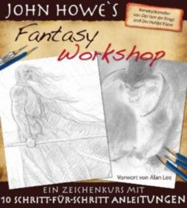 John Howe's Fantasy Workshop