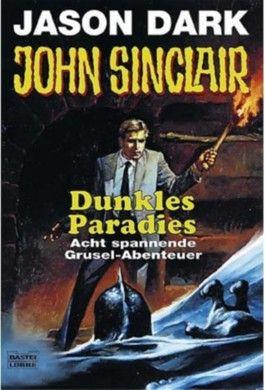 John Sinclair, Dunkles Paradies