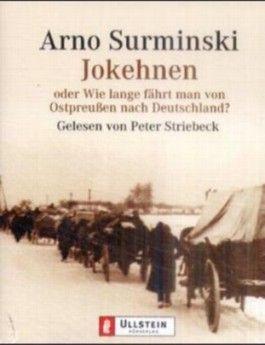 Jokehnen oder Wie lange fährt man von Ostpreußen nach Deutschland?, 3 Cassetten