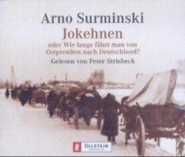 Jokehnen oder Wie lange fährt man von Ostpreußen nach Deutschland?, 4 Audio-CDs