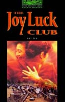 Joy Luck Club (Oxford Bookworms Library)