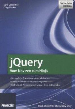jQuery – Vom Novizen zum Ninja