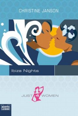 Just 4 Woman: Ibiza Nights
