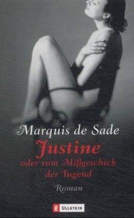 Justine oder Vom Mißgeschick der Tugend