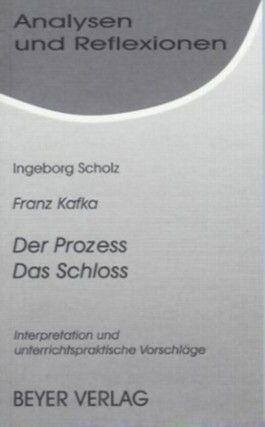 Kafka,Franz, Das Schloss - Der Prozess