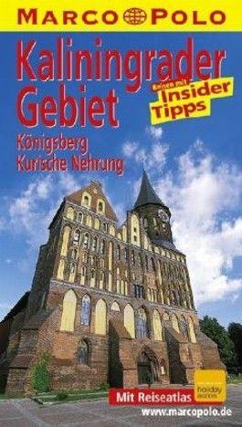 Kalingrader Gebiet /Königsberg /Kurische Nehrung