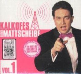 Kalkofes Radio-Mattscheibe, 3 Audio-CDs. Vol.1