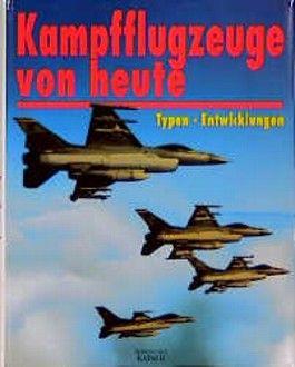 Kampfflugzeuge von heute