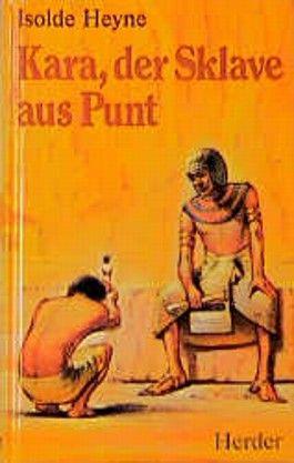 Kara, der Sklave aus Punt