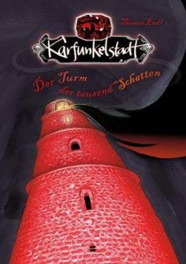 Karfunkelstadt - Der Turm der tausend Schatten