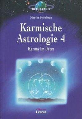 Karmische Astrologie / Karma im Jetzt